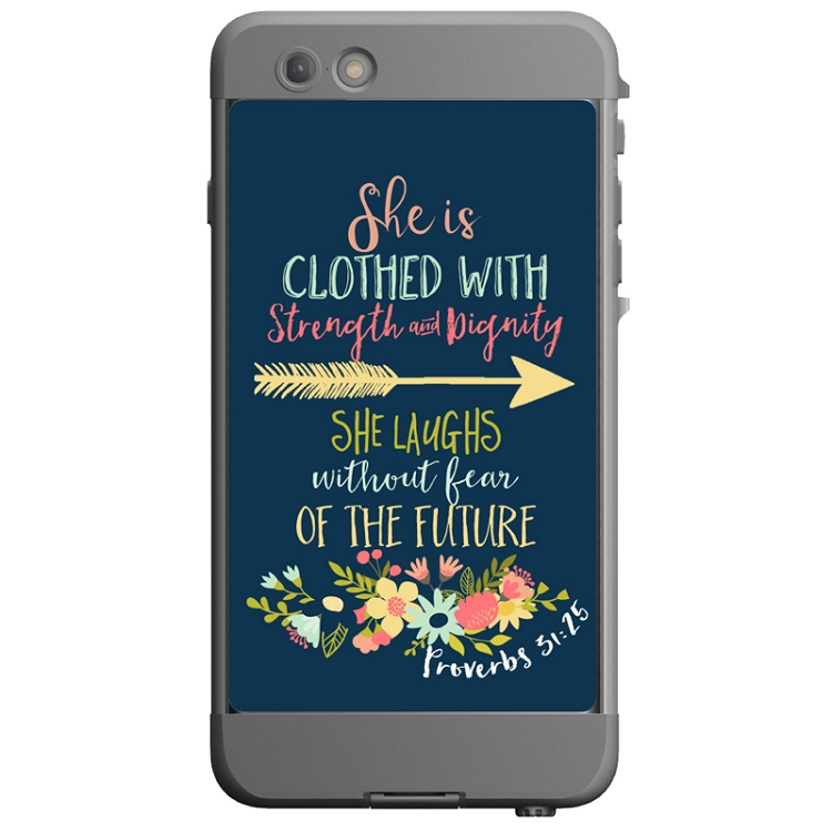 Proverbs 31:25 Custom LifeProof Nuud iPhone 6 Case