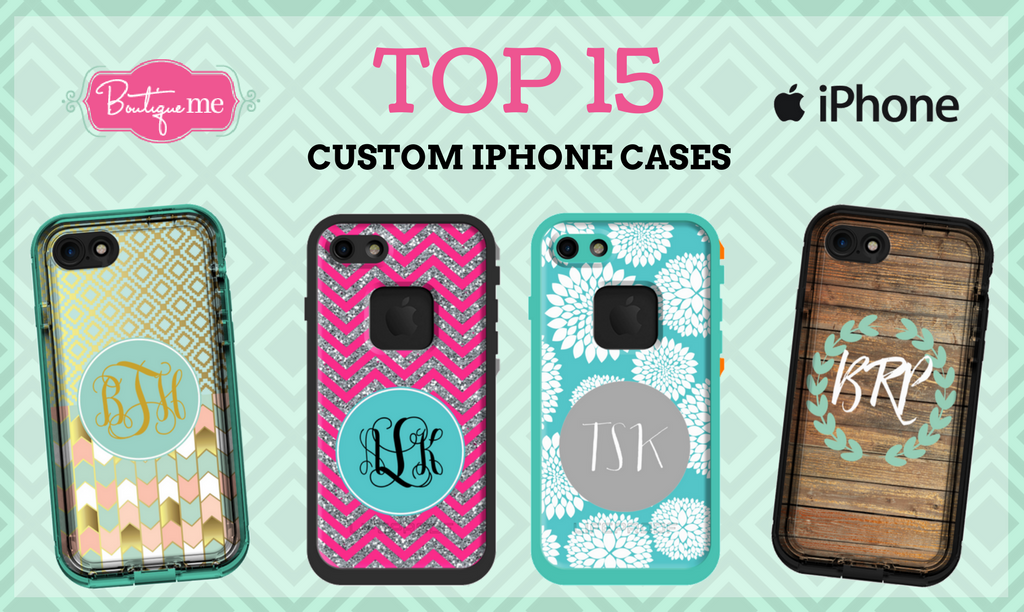 Boutique Me Top 15 Custom iPhone Cases